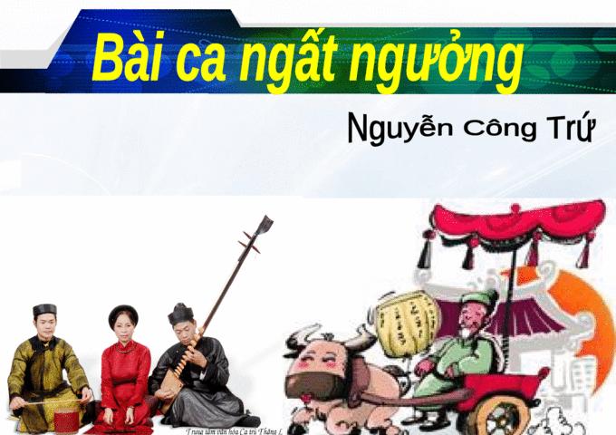 """Phân tích bài thơ """"Bài ca ngất ngưởng"""" của Nguyễn Công Trứ"""